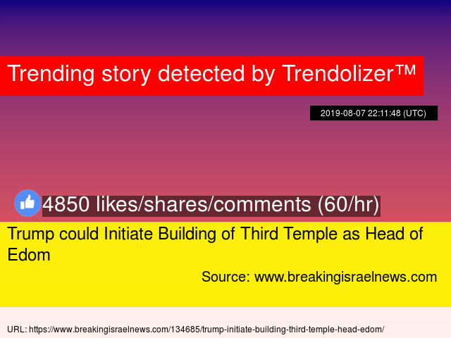 Trump could Initiate Building of Third Temple as Head of Edom